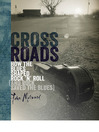 Crossroads (eBook): How the Blues Shaped Rock 'n' Roll (and Rock Saved the Blues)