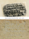 The Best School in Jerusalem (eBook): Annie Landau's School for Girls, 1900–1960