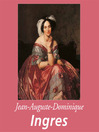 Jean-Auguste-Dominique Ingres (eBook)