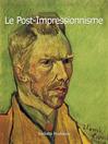 Le Post-Impressionnisme (eBook)