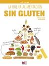 La buena alimentación sin gluten (eBook)
