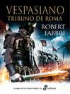 Vespasiano. Tribuno de roma. I (eBook)