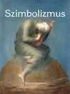 Szimbolizmus (eBook)