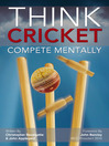 Think Cricket (eBook): Compete Mentally