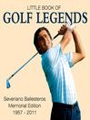The Little Book of Golf Legends (eBook): Severiano Ballesteros Memorial Edition