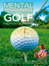 Mental Toughness for Golf (eBook): The Minds Of Winners