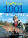 John Wilson's 1001 Top Angling Tips (eBook)