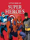 The Little Book of Superheroes (eBook)