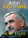 Gory Tales (eBook): The Autobiography of John Gorman