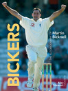 Bickers (eBook): The Autobiography of Martin Bicknell