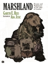 Marshland (eBook): Dreams and Nightmares on the Edge of London