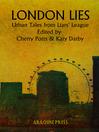 London Lies (eBook): Urban Tales from Liars' League