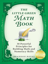The Little Green Math Book (eBook): 50 Powerful Principles for Building Math and Numeracy Skills