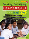 Building Everyday Leadership in All Kids (eBook): An Elementary Curriculum to Promote Attitudes and Actions for Respect and Success