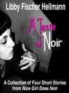 A Taste of Noir (MP3): A Collection of 4 Short Stories