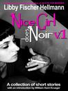 Nice Girl Does Noir, Volume 1 (eBook): A Collection of Short Stories