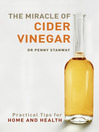 Miracle of Cider Vinegar (eBook): Practical Tips for Home & Health