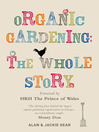 Organic Gardening (eBook): The Whole Story