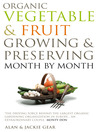 Organic Vegetable & Fruit Growing & Preserving Month by Month (eBook)