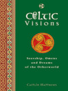 Celtic Visions (eBook): Seership, Omens and Dreams of the Otherworld