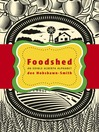 Foodshed (eBook): An Edible Alberta Alphabet