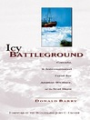Icy Battleground (eBook): Canada, the International Fund for Animal Welfare, and the Seal Hunt
