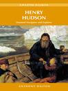 Henry Hudson (eBook): Doomed Navigator and Explorer