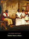 Twelve Years a Slave (eBook): Narrative of Solomon Northup