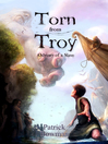 Torn from Troy (eBook): Odyssey of a Slave Series, Book 1