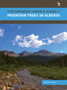 Mountain Treks in Alberta (eBook): The Aspiring Hiker's Guide Series, Book 1