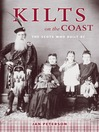 Kilts on the Coast (eBook): The Scots Who Built BC