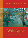 Wild Apples (eBook): Field Notes from a River Farm