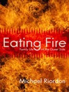 Eating Fire (eBook): Family Life on the Queer Side