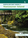 Popular Day Hikes 4 (eBook): Vancouver Island