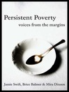 Persistent Poverty (eBook): Voices From the Margins