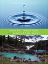 Water, Weather and the Mountain West (eBook)