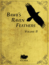 BawB's Raven Feathers, Volume II (eBook): Reflections on the Simple Things in Life