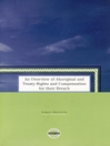 An Overview of Aboriginal and Treaty Rights and Compensation for their Breach (eBook)
