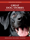 Great Dog Stories (eBook): Heartwarming Tales of Remarkable Dogs