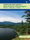 Popular Day Hikes 3 (eBook): Northern Okanagan: Vernon - Shuswap - Lumby