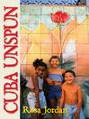 Cuba Unspun (eBook)
