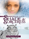 Shade and Sorceress (eBook): The Last Days of Tian Di