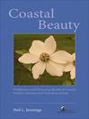 Coastal Beauty (eBook): Wildflowers and Flowering Shrubs of Coastal British Columbia and Vancouver Island