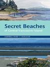Secret Beaches of Central Vancouver Island (eBook): Campbell River to Qualicum