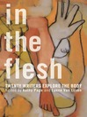 In the Flesh (eBook): Twenty Writers Explore the Body