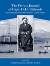 The Private Journal of Captain G.H. Richards (eBook): The Vancouver Island Survey (1860–1861)