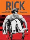 Rick (eBook): The Rick Hansen Story