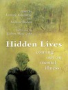 Hidden Lives (eBook): Coming Out on Mental Illness