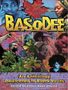 Basodee (eBook): An Anthology Dedicated to Black Youth