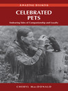 Celebrated Pets (eBook): Endearing Tales of Companionship and Loyalty